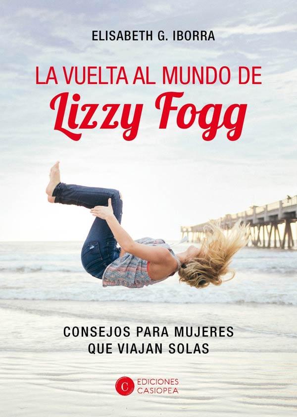 la vuelta al mundo de lizzy fogg, elisabet iborra