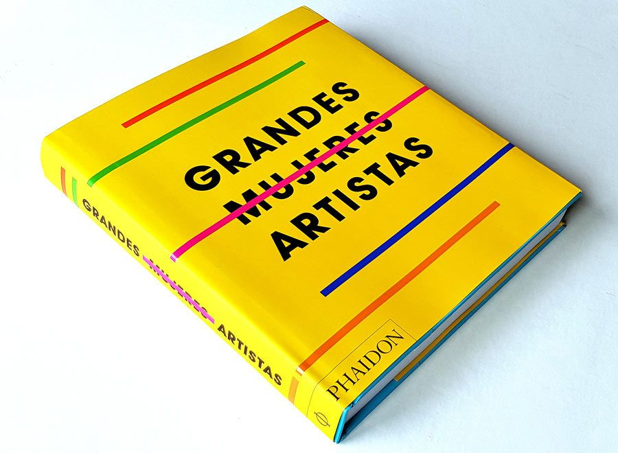 portada grandes mujeres artistas, editorial phaidon