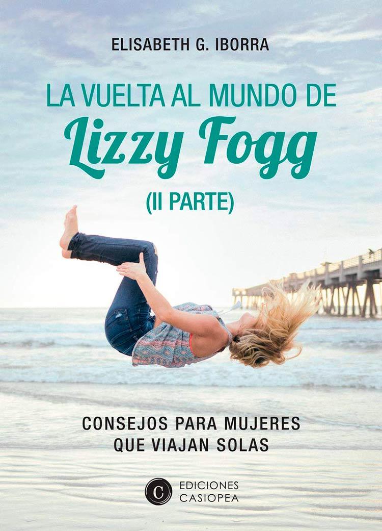 la vuelta al mundo de Lizzy fogg, editorial casiopea