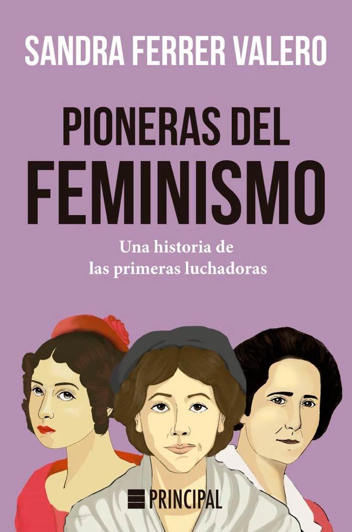 libro pioneras en el feminismo de Sandra ferrer