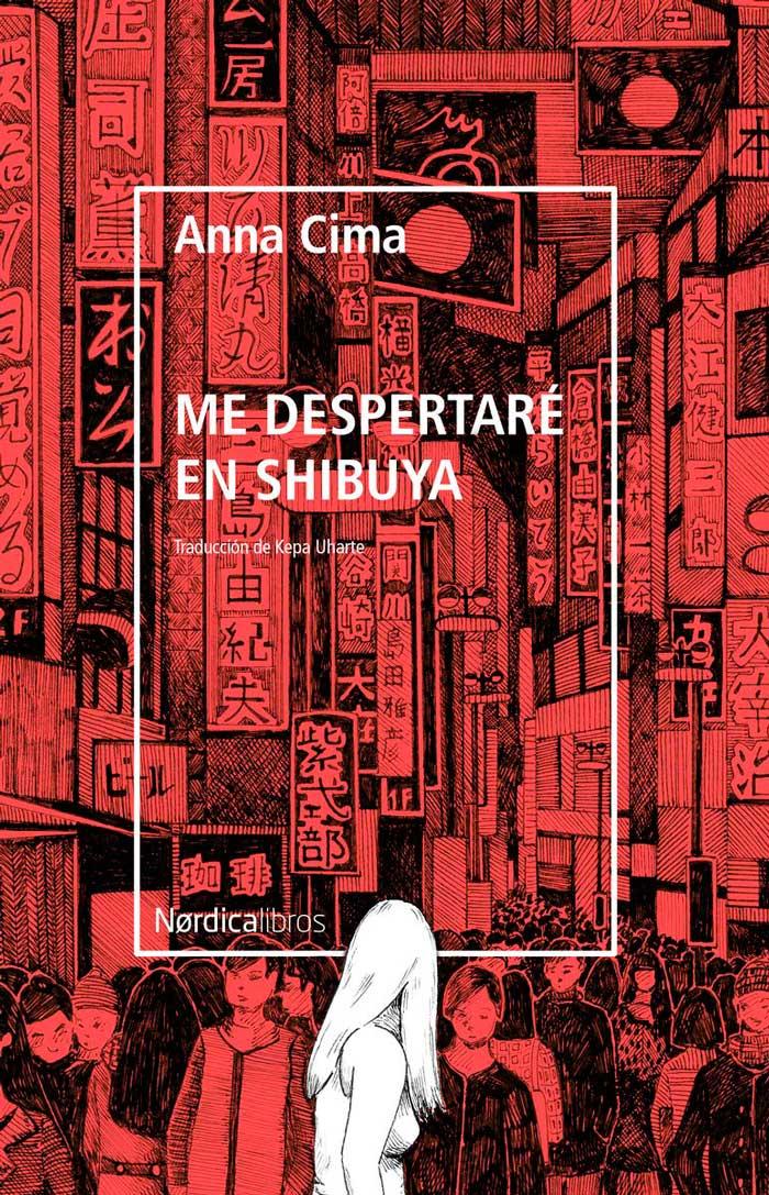 libro me despertare en Shibuya de Anna cima