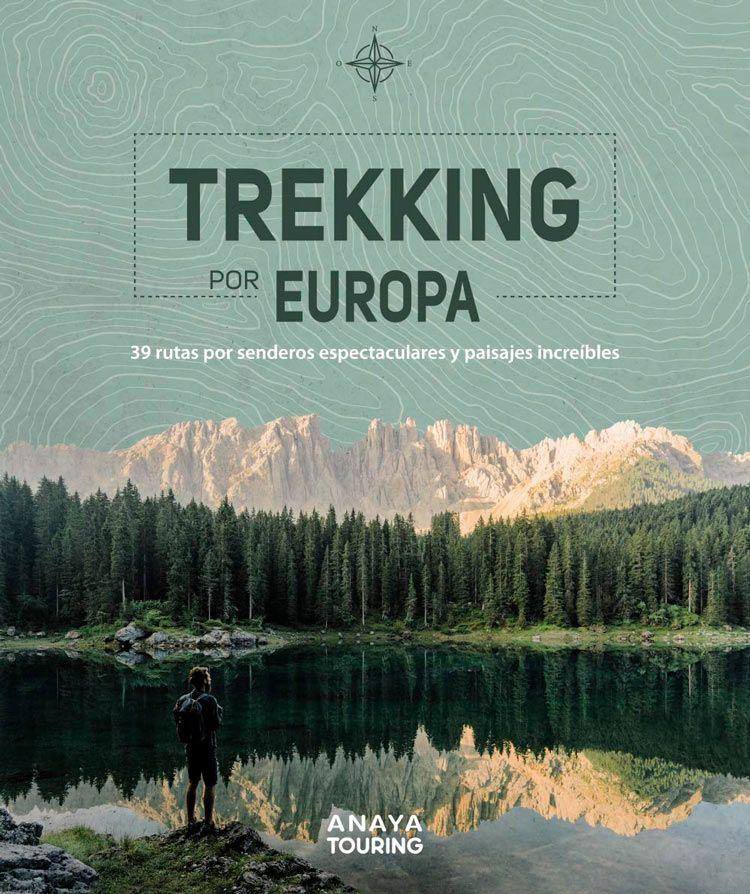 Trekking por Europa de anaya